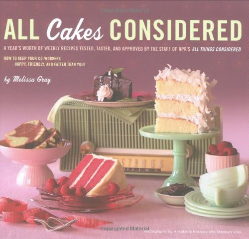 9780811867818: All Cakes Considered