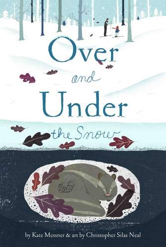 9780811867849: Over and Under the Snow