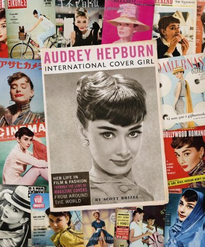 9780811868204: Audrey Hepburn: International Cover Girl