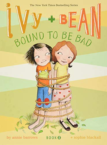 9780811868570: Bound to Be Bad (Ivy and Bean, Book 5)