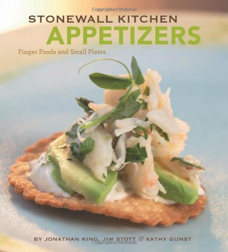 Stonewall Kitchen: Appetizers: Finger Foods and Small: Jonathan King, Jim