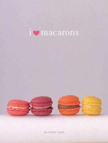 9780811868716: I Love Macarons