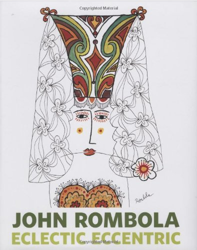 9780811869041: John Rombola: Eclectic Eccentric