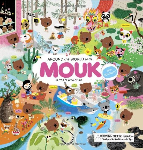 9780811869263: Around the World with Mouk: A Trail of Adventure