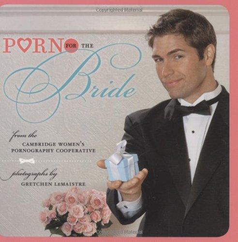9780811869270: Porn for the Bride