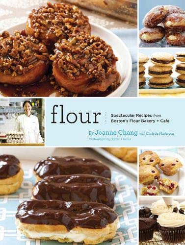 9780811869447: Flour: Spectacular Recipes from Boston's Flour Bakery + Cafe