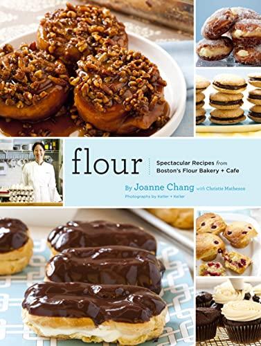9780811869447: Flour: Spectacular Recipes from Boston's Flour Bakery & Cafe