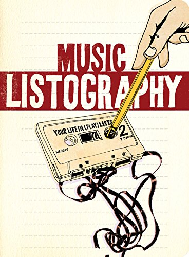 9780811869461: Music Listography Journal: Your Life in (Play) Lists