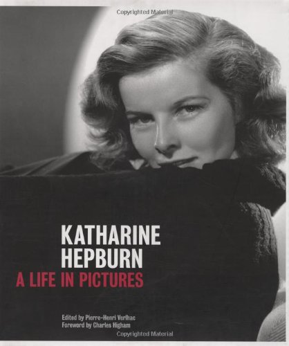 9780811869478: Katharine Hepburn: A Life in Pictures