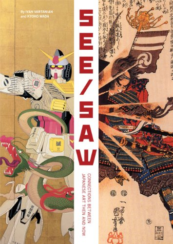9780811869577: See/Saw: Connections Between Japanese Art Then and Now
