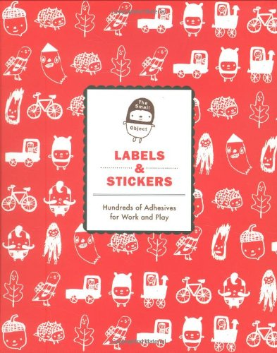9780811869621: Small Objects Labels and Stickers: Sarah Neuburger