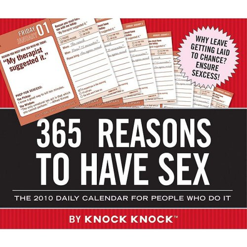 9780811869690: 2010 Daily Cal: 365 Reasons to Have Sex (Knock Knock)