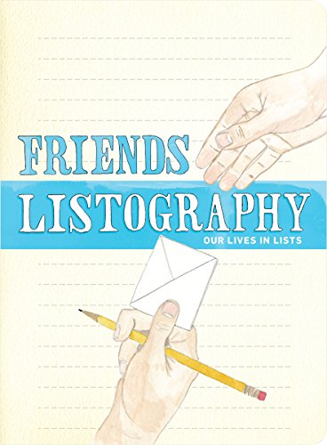 9780811869751: Friends Listography: Our Lives in Lists