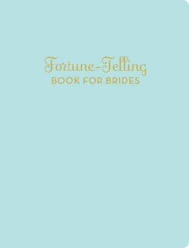 9780811870146: Fortune-Telling Book for Brides
