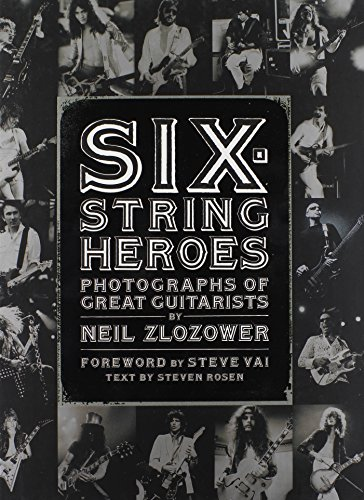 9780811870276: Six-String Heroes: Photographs of Great Guitarists