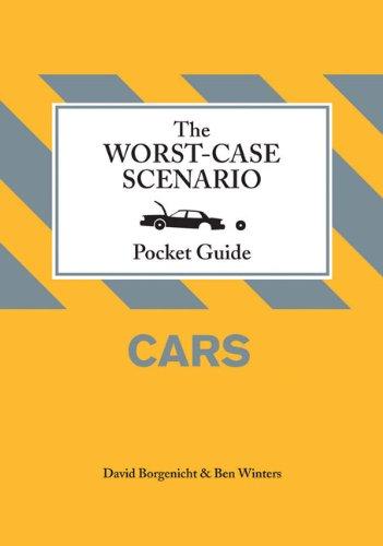 9780811870467: The Worst-Case Scenario Pocket Guide: Cars