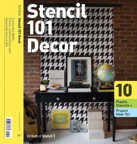 9780811870832: Stencil 101 Décor: Customize Walls, Floors, and Furniture with Oversized Stencil Art