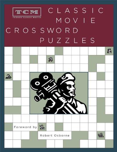 9780811870931: TCM Classic Movie Crossword Puzzles (Turner Classic Movies)