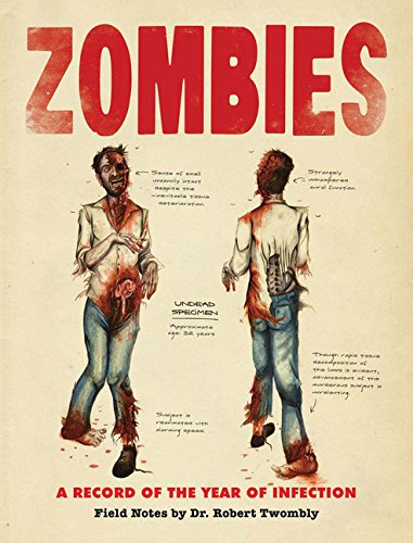 9780811871006: Zombies: A Record of the Year of Infection