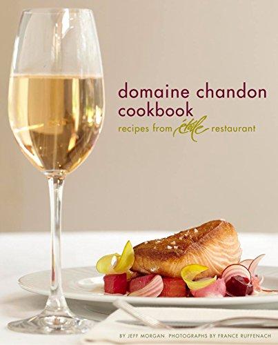 9780811871570: Domaine Chandon Cookbook: Recipes from Étoile Restaurant