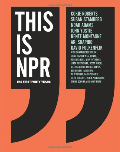 9780811872539: This Is NPR: The First Forty Years