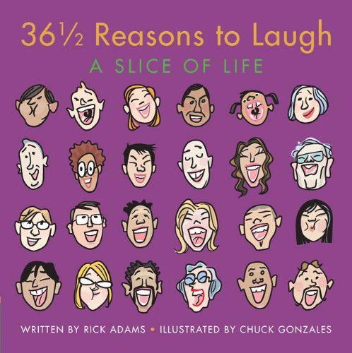 9780811872782: 36 1/2 Reasons to Laugh (DISTRIBUTION): A Slice of Life