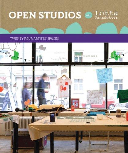 9780811873123: Open Studios with Lotta Jansdotter: Twenty-Four Artists' Spaces