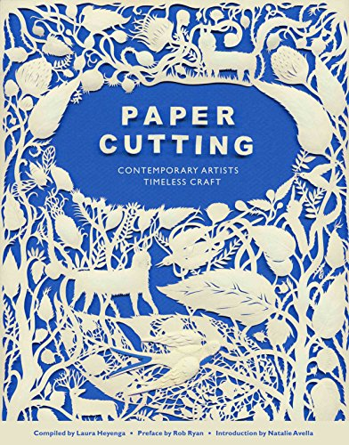 9780811874526: Paper Cutting Book: Contemporary Artists, Timeless Craft