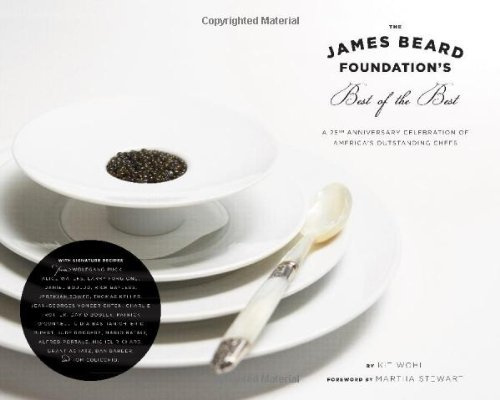 9780811874663: The James Beard Foundation's Best of the Best: A 25th Anniversary Celebration of America's Outstanding Chefs