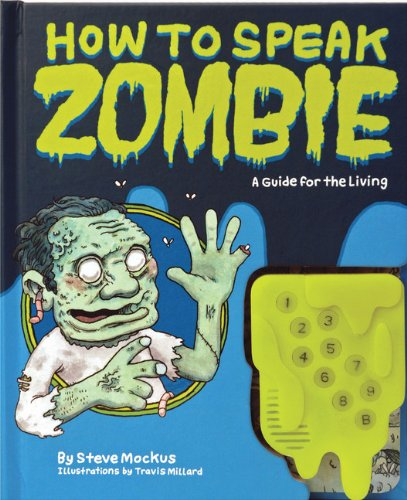 9780811874885: How to Speak Zombie: A Guide for the Living