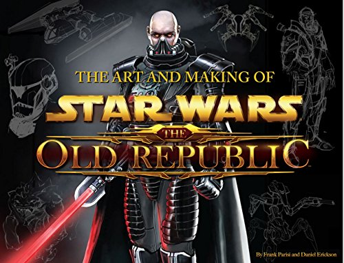 The Art and Making of Star Wars: The Old Republic (Hardcover): Frank Parisi