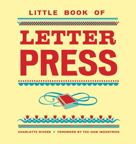 9780811875073: Little Book of Letterpress (Little Book Of... (Chronicle Books))