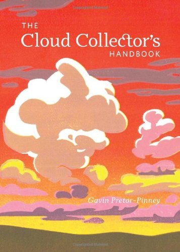 9780811875424: The Cloud Collector's Handbook
