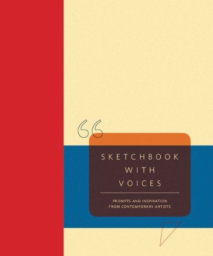 9780811875493: Sketchbook with Voices: Prompts and Inspiration from Contemporary Artists