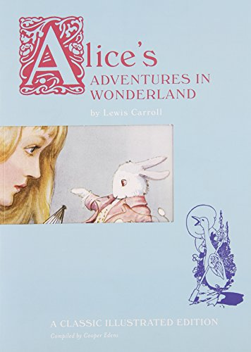 9780811875585: Alice's Adventures in Wonderland: A Classic Illustrated Edition
