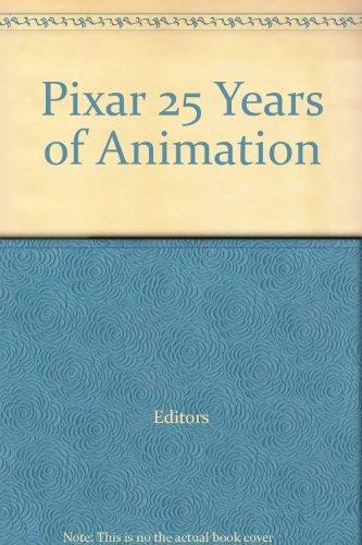 9780811876728: PIXAR: 25 Years of Animation