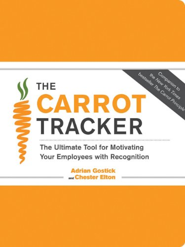 9780811876803: The Carrot Tracker: The Ultimate Tool for Motivating Your Employees with Recognition [With 6 Thank You Cards] (Journal)