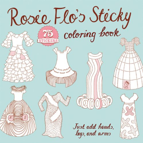 9780811876827: Rosie Flo's Sticky Coloring Book