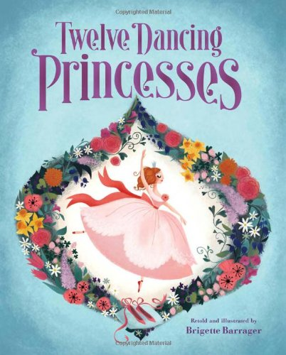 The Twelve Dancing Princesses: Brigette Barrager