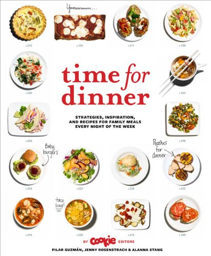 9780811877428: Time for Dinner: Strategies, Inspiration, and Recipes for Family Meals Every Night of the Week