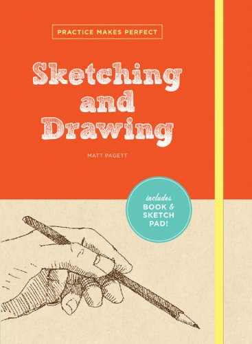 9780811877527: Practice Makes Perfect: Sketching and Drawing (Practice Makes Perfect (Chronicle Books))