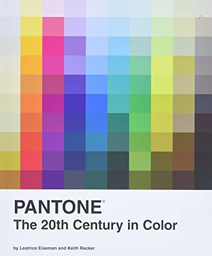 9780811877565: Pantone: The 20th Century in Color
