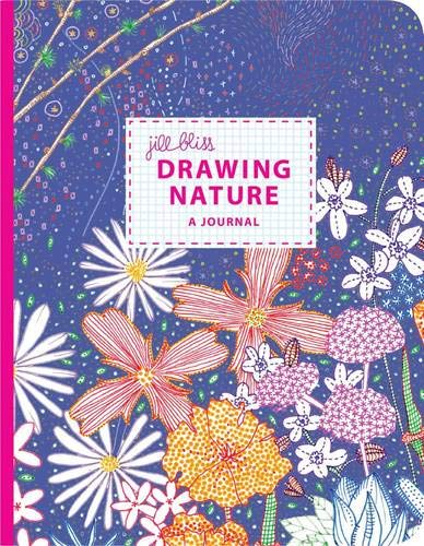 9780811877688: Drawing Nature: A Journal by Jill Bliss