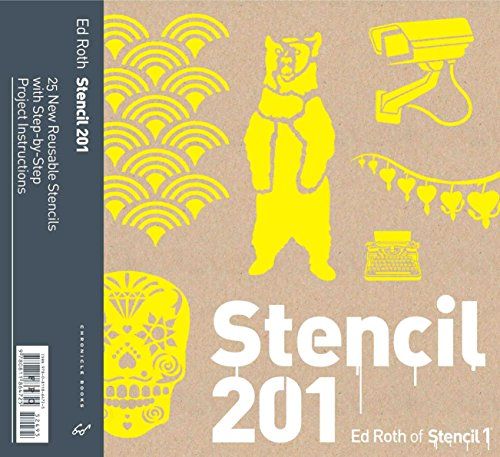 Stencil 201: 25 New Reusable Stencils with Step-by-Step Project Instructions 9780811877909 In this entirely original collection, stencil maverick Ed Roth presents 25 brand-new stencil designs from retro-cool typewriters, microp
