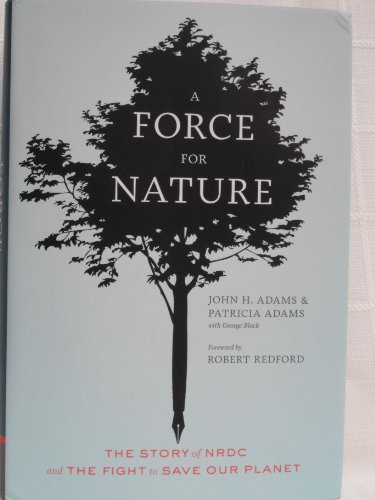 9780811877930: A Force for Nature