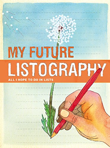 9780811878364: My Future Listography: All I Hope to Do in Lists