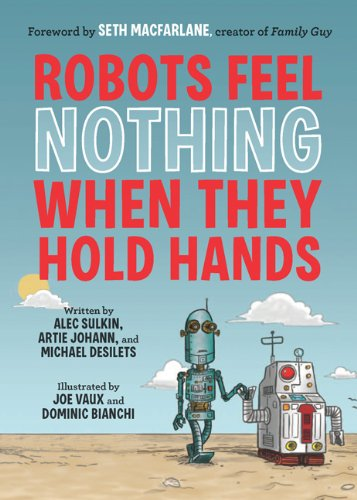 9780811878838: Robots Feel Nothing When They Hold Hands