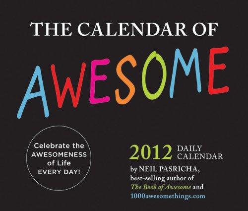 9780811879040: The Calendar of Awesome 2012 Daily Calendar