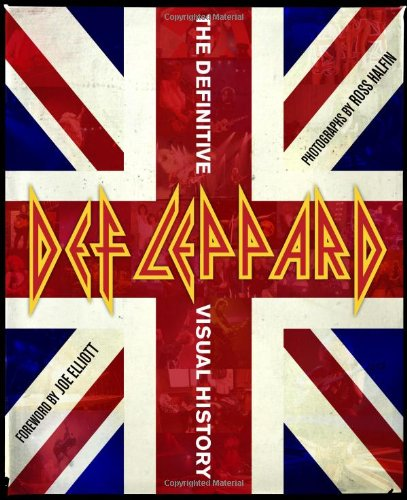 9780811879309: Def Leppard: The Definitive Visual History