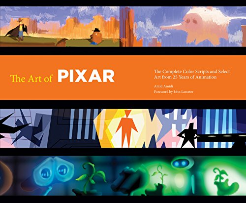 The Art of Pixar: 25th Anniv.: The Complete Color Scripts and Select Art from 25 Years of Animation...